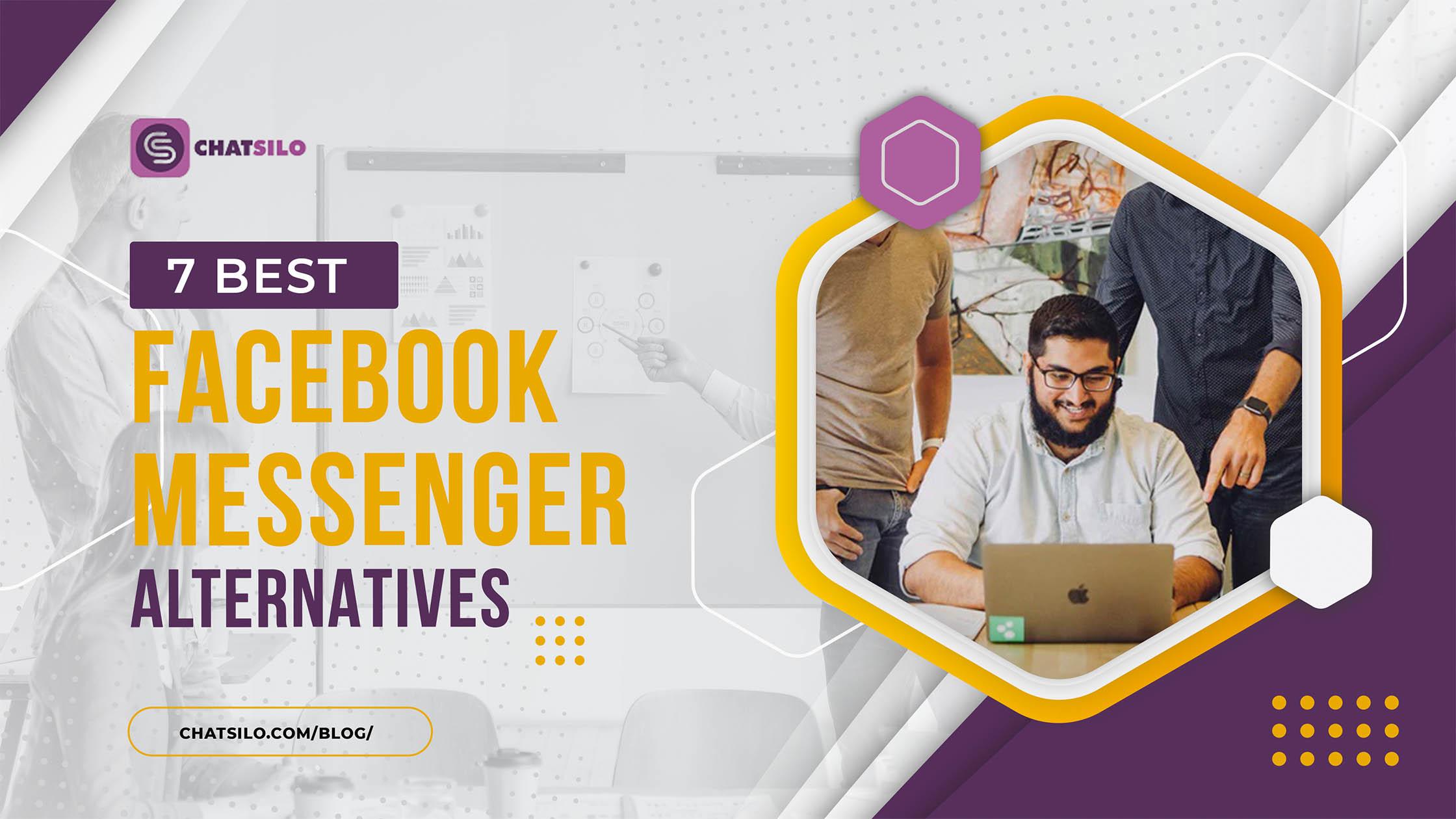 7 Best Facebook Messenger Alternatives of 2020