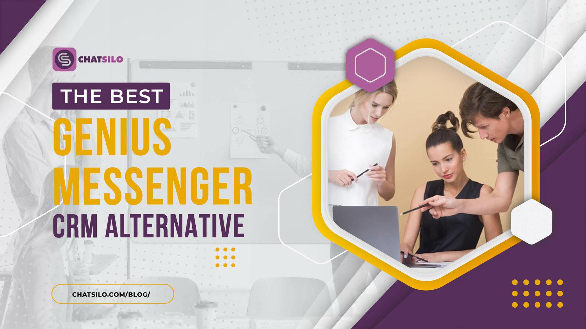 The Best Genius Messenger CRM Alternative